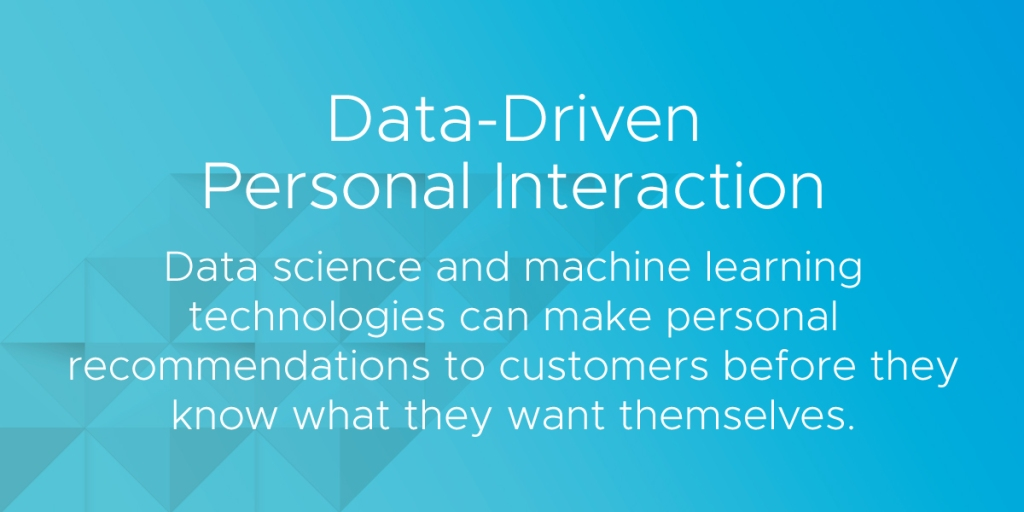 data driven personal interactions in retail